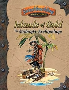 Islands of Gold: The Midnight Archipelago