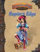 Rapier's Edge: Adventures in Théah (Swashbuckling Adventures)