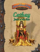 Cathay: Jewel of the East (Swashbuckling Adventures)