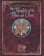 The Knights of the Rose and Cross
