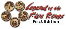 Legend of the Five Rings 1st Edition