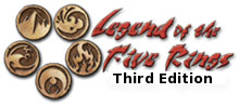 Legend of the Five Rings 3rd Edition