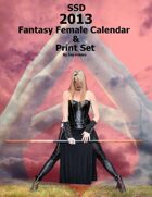 2013 Fantasy Female Calendar and Print Set