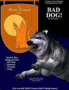 MDI: Bad Dog! (Dungeon Module)