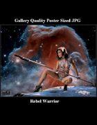 PFV: Rebel Warrior (Poster Sized JPG)