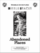 Little Spaces: Abandoned Places