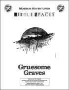 Little Spaces: Gruesome Graves