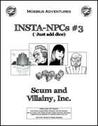 Insta-NPCs #3: Scum and Villainy, Inc.