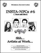 Insta-NPCs #6: Shh... Artists at Work...