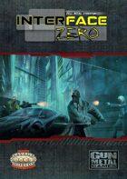 Interface Zero 2.0: Full Metal Cyberpunk
