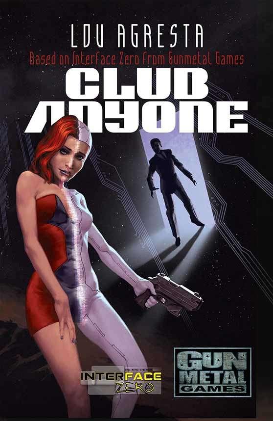 Club Anyone: An Interface Zero Novel