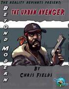 Beyond Modern: The Urban Avenger
