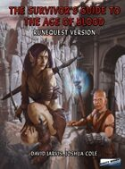 The Survivor's Guide to the Age of Blood: Runequest version