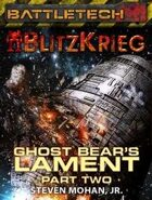 BattleTech: Ghost Bear's Lament (Part Two)