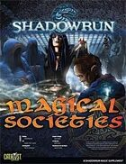 Shadowrun: Magical Societies
