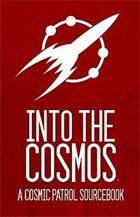 Cosmic Patrol: Into the Cosmos