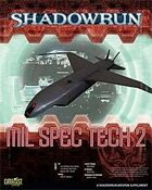 Shadowrun: Mil Spec Tech 2