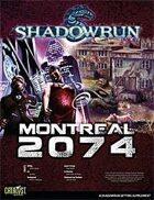 Shadowrun: Montreal 2074
