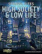 Shadowrun: Sprawl Sites: High Society and Low Life