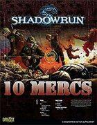 Shadowrun: 10 Mercs