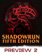 Shadowrun: Fifth Edition Preview #2