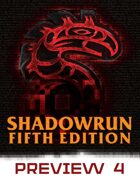 Shadowrun: Fifth Edition Preview #4