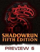 Shadowrun: Fifth Edition Preview #6