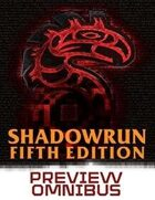 Shadowrun: Fifth Edition Preview Omnibus