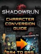 Shadowrun: Fifth Edition Character Conversion Guide