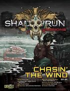 Shadowrun: Missions: Chasin' the Wind (5A-01)