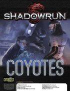 Shadowrun: Coyotes