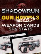 Shadowrun: Gun H(e)aven 3 Weapon Cards (SR5 Stats)