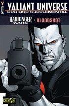 Valiant Universe RPG QSR Supplemental: Harbinger Wars: Bloodshot
