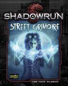 Shadowrun: Street Grimoire