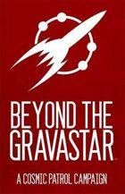 Cosmic Patrol: Beyond the Gravastar