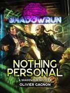 Shadowrun: Nothing Personal (Enhanced Fiction)