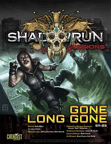 Shadowrun: Missions: Gone Long Gone (5A-03)