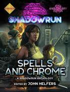 Shadowrun: Spells & Chrome
