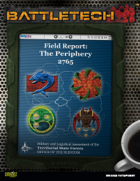 BattleTech: Field Report 2765: Periphery