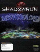Shadowrun: Aetherology