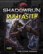 Shadowrun: Run Faster