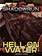 Shadowrun: Hell on Water