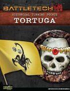 BattleTech: Historical Turning Points: Tortuga