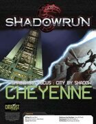 Shadowrun: Shadows in Focus: Cheyenne