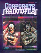 Shadowrun: Corporate Shadowfiles
