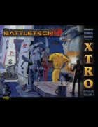 BattleTech: Experimental Technical Readout: Republic Volume I