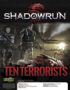 Shadowrun: Ten Terrorists