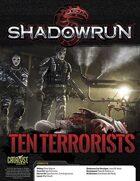 Shadowrun: Ten Terrorists