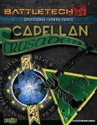 BattleTech: Operational Turning Points: Capellan Crusades