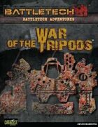BattleTech: Adventures: War of the Tripods!